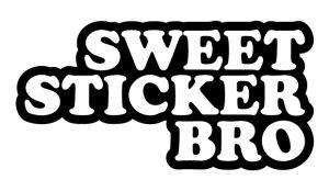 Sweet Sticker Bro - Sprüche Aufkleber