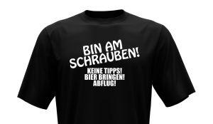 T-Shirt - Bin am Schrauben