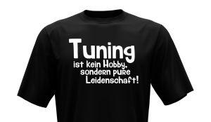 T-Shirt - Tuning ist kein Hobby