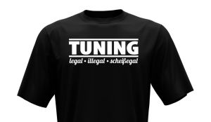 T-Shirt - Tuning legal illegal
